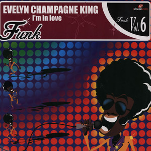 EVELYN CHAMPAGNE KING - I'm in love - 12 inch x 1
