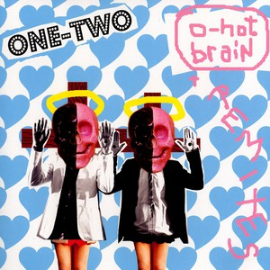 ONE-TWO - O-hot brain - 12 inch x 1