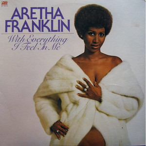 ARETHA FRANKLIN - With Everything I Feel In Me - 33T