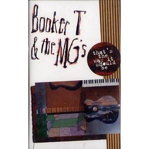 BOOKER T. & MG'S - That's the way it should be - Tape