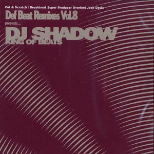DJ SHADOW - Def beat remixes volume 8 - CD