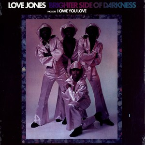 LOVE JONES - Brighter side of darkness - LP