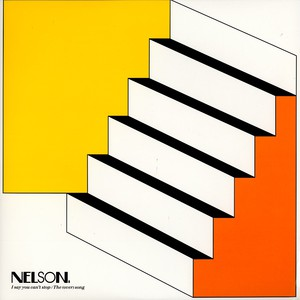 NELSON - I say you can't stop - 12 inch x 1