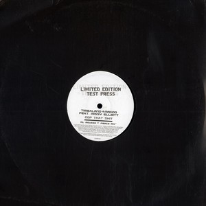 TIMBALAND & MAGOO - Cop that shit feat. Missy Elliott Mousse T. remix - 12 inch x 1