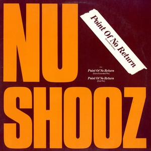 NU SHOOZ - Point Of No Return - 12 inch x 1