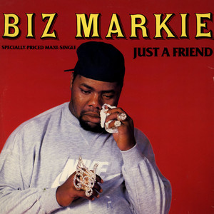 Biz Markie Just A Friend 12''
