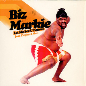 Biz Markie Let Me See You Bounce Feat. Elephant Man 12''