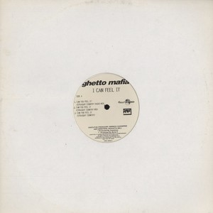 GHETTO MAFIA - I can feel it - 12 inch x 1