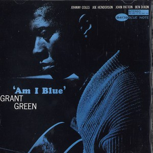 GRANT GREEN - Am i blue - CD