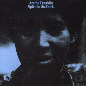 ARETHA FRANKLIN - Spirit in the dark - CD