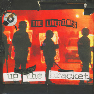 Libertines,The Up+The+Bracket LP