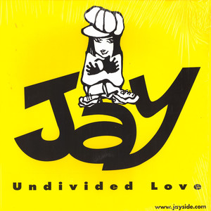 JAY - Undivided love - Maxi x 1
