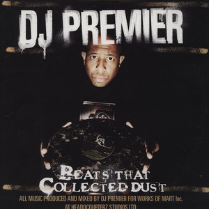 DJ PREMIER - Beats That Collected Dust Volume 1 - 33T