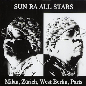 SUN RA ALL STARS - Milan, Zürich, West Berlin, Paris - CD x 5