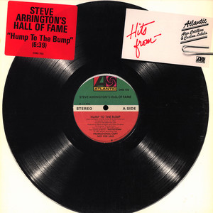 STEVE ARRINGTON'S HALL OF FAME - Hump to the bump - 12 inch x 1