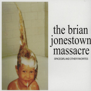 BRIAN JONESTOWN MASSACRE, THE - Spacegirl And Other Favorites - 33T