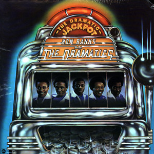 RON BANKS AND THE DRAMATICS - The dramatic jackpot - LP