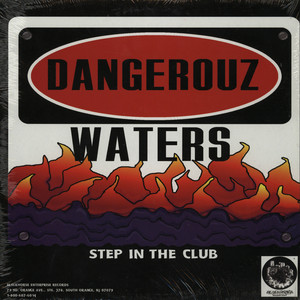 DANGEROUZ WATERS - Step in the club - Maxi x 1