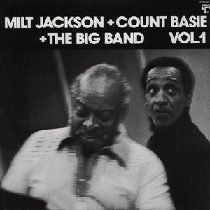 MILT JACKSON, COUNT BASIE & THE BIG BAND - Volume 1 - 33T