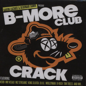 B-more Club Crack