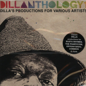 J DILLA AKA JAY DEE - Dillanthology Volume 1 - Dillas Productions For - CD