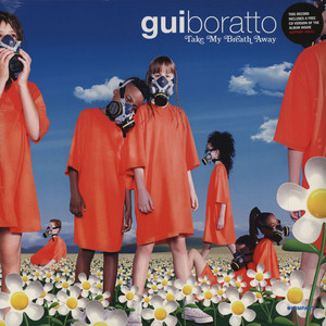 GUI BORATTO - Take My Breath Away - LP x 2