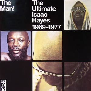 ISAAC HAYES - The Man! - The Ultimate Isaac Hayes 1969 - 1977 - LP x 2