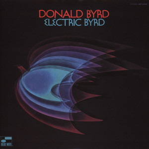 DONALD BYRD - Electric Byrd - 33T