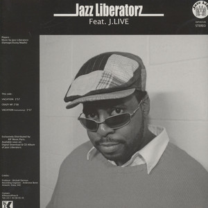 JAZZ LIBERATORZ - Vacation Feat. J-Live - 12 inch x 1