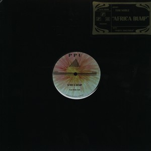 TOM NOBLE - Africa bump - 12 inch x 1