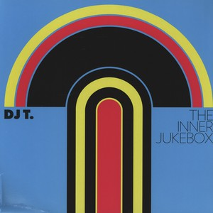DJ T - The Inner Jukebox - LP x 2
