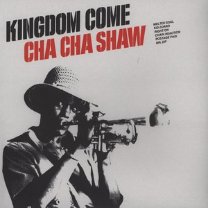 CHARLES CHA CHA SHAW - Kingdom Come - LP