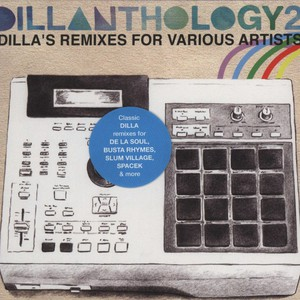 J DILLA AKA JAY DEE - Dillanthology Volume 2 - Dillas Remixes - CD