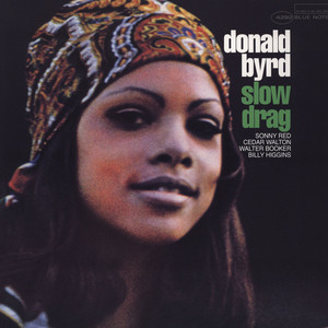 DONALD BYRD - Slow Drag - 33T
