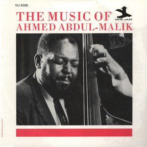 AHMED ABDUL-MALIK - The Music Of Ahmed Abdul-Malik - LP