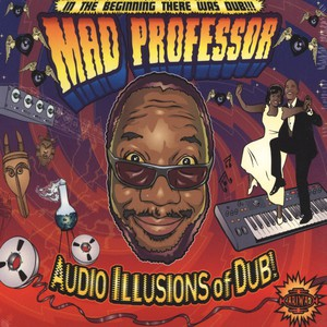 Audio Illusions Of Dub