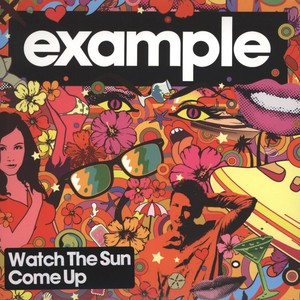EXAMPLE - Watch The Sun Come Up - 7inch x 1
