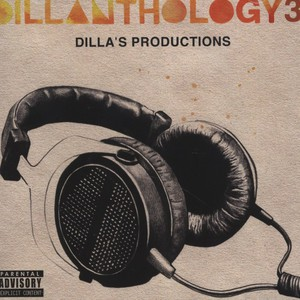 J DILLA AKA JAY DEE - Dillanthology Volume 3 - Dillas Productions - CD