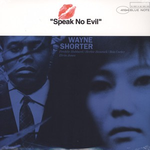 WAYNE SHORTER - Speak No Evil - 33T