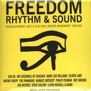 GILLES PETERSON AND STUART BAKER - Freedom, Rhythm and Sound - Revolutionary Jazz 1965-83 - CD