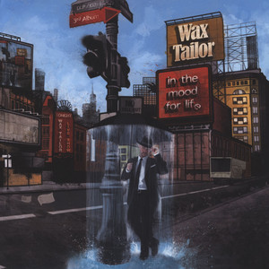 WAX TAILOR - In The Mood For Life - 33T x 2
