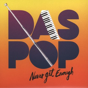 DAS POP - Never Get Enough Part 1 - 7inch x 1