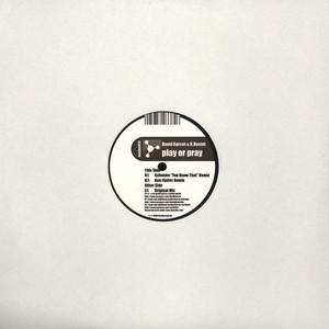 DAVID GARCET & K.HOCINI - Play Or Pray - 12 inch x 1