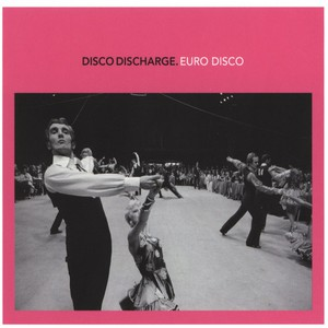 V.A. - Disco Discharge – Euro Disco - CD x 2