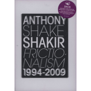 ANTHONY SHAKE SHAKIR - Frictionalism - CD x 3