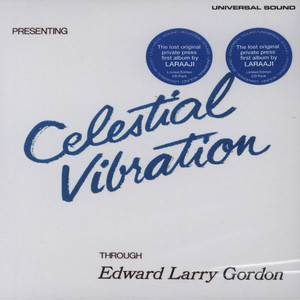 EDWARD LARRY GORDON (LARAAJI) - Celestial Vibration - CD