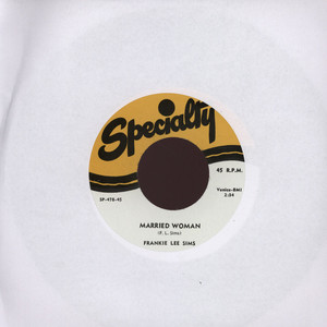 FRANKIE LEE SIMS - Married Woman - 7inch x 1