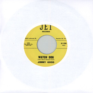 JIMMY GOOD - Watch Dog - 7inch x 1