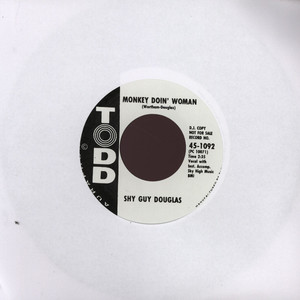 SHY GUY DOUGLAS - Monkey Doin' Woman - 7inch x 1