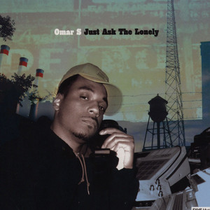 OMAR S - Just Ask the Lonely - CD